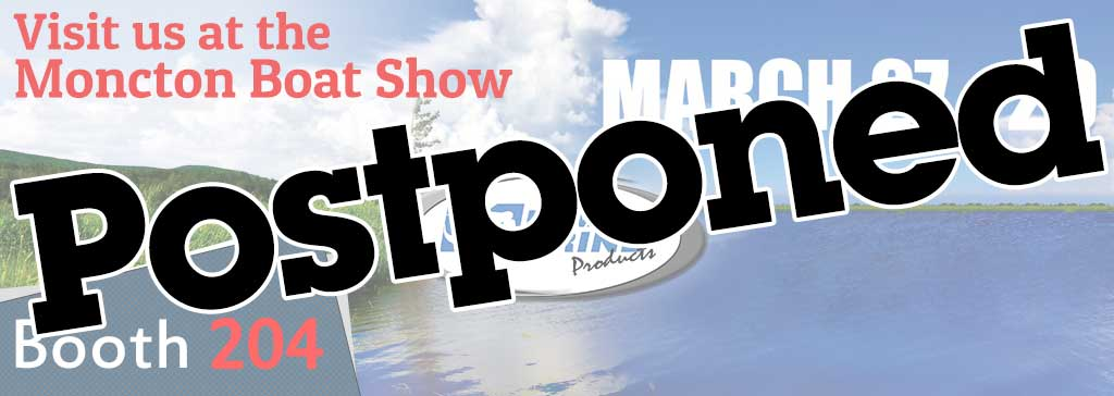 Postponed: Moncton Boat Show 2020